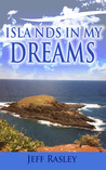 Islands in my Dreams