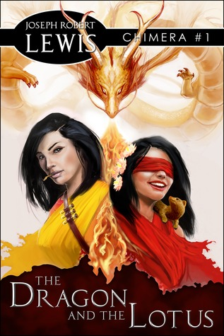 The Dragon and the Lotus (Chimera #1)