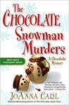The Chocolate Snowman Murders by JoAnna Carl