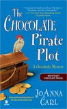 The Chocolate Pirate Plot (A Chocoholic Mystery, #10)