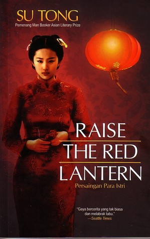 Raise The Red Lantern by Su Tong