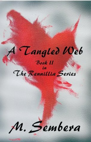A Tangled Web by M. Sembera