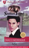 Draco Montague (Stallion Island Series, #11)