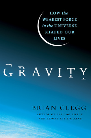 Gravity by Brian Clegg
