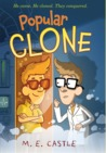 Popular Clone (The Clone Chronicles, #1)