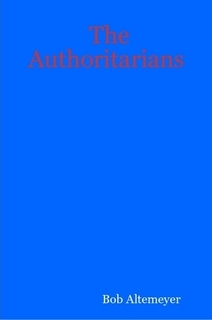 The Authoritarians by Bob Altemeyer