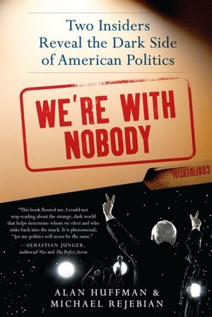 We're with Nobody by Alan Huffman