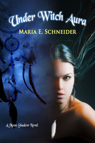 Under Witch Aura (Moon Shadows, #2)