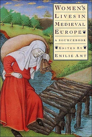 Women's Lives in Medieval Europe by Emilie Amt