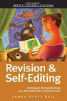 Revision &amp; Self-Editing by James Scott Bell
