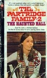 The Haunted Hall (Partridge Family, Book 2)