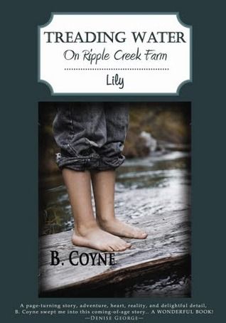 Treading Water on Ripple Creek Farm by Beulah S. Coyne