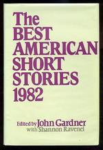 The Best American Short Stories 1982 by John Gardner