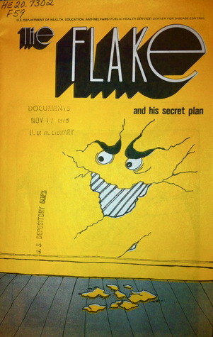 The Flake and His Secret Plan