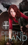 Death's Hand by S.M. Reine