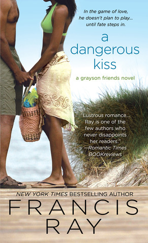 A Dangerous Kiss by Francis Ray