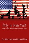 Only In New York: How I Took Manhattan (With The Kids)