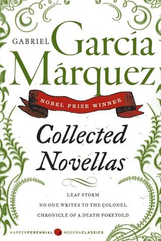 Collected Novellas by Gabriel Garcí­a Márquez