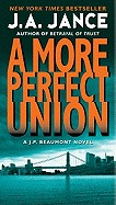A More Perfect Union by J.A. Jance