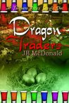 Dragon Traders (Dragon, #2)