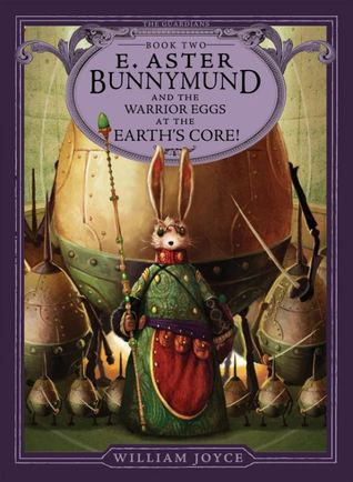 E. Aster Bunnymund and the Warrior Eggs at the Earth's Core (Guardians of Childhood)
