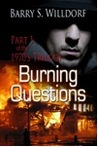 Burning Questions (1970's Trilogy #1)