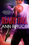 Deadly Fall by Ann Bruce