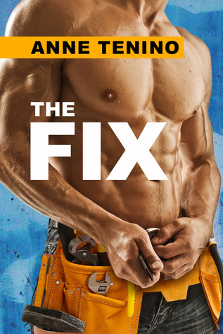 The Fix by Anne Tenino