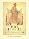 Meet Felicity: An American Girl (The American Girls: Felicity, #1)
