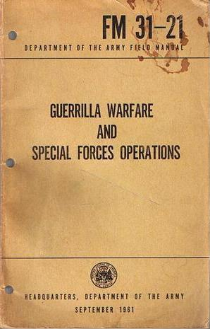 Guerrilla Warfare And Special Forces Operations by United States Army