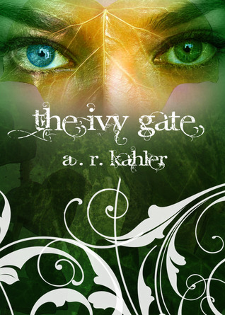The Ivy Gate by A.R. Kahler