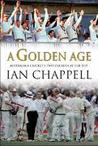 A Golden Age: Australian Cricket's Two Decades At The Top