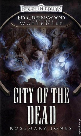 City of the Dead (Forgotten Realms: Ed Greenwood Presents Waterdeep, #4)