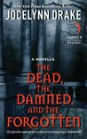 The Dead, The Damned, And The Forgotten (Dark Days, #0.6)