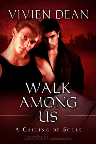 Walk Among Us by Vivien Dean