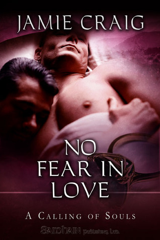 No Fear in Love: A Calling of Souls story Jamie Craig