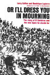 Or I'll Dress You in Mourning by Larry Collins