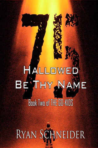 Hallowed Be Thy Name (The Go-Kids, #2)