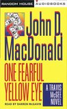 One Fearful Yellow Eye (Travis McGee #8)