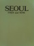 Seoul: Then and Now