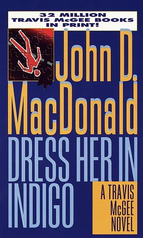 Dress Her in Indigo by John D. MacDonald