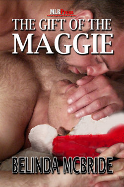 The Gift of the Maggie by Belinda McBride