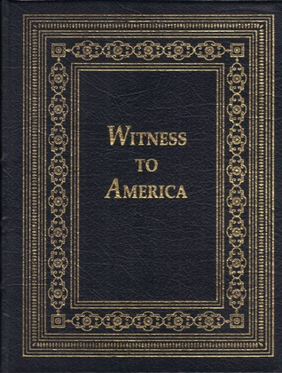 Witness to America by Stephen E. Ambrose