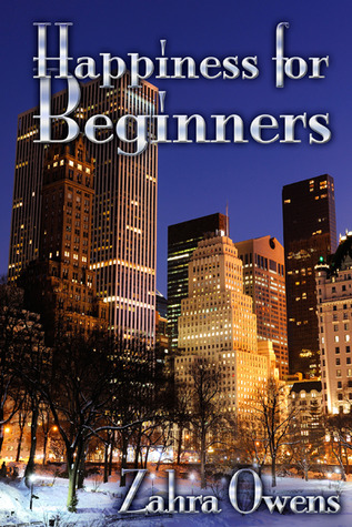 Happiness for Beginners by Zahra Owens
