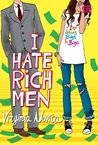 I Hate Rich Men by Virginia Novita