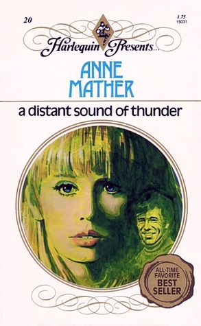 A Distant Sound Of Thunder by Anne Mather