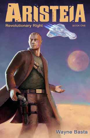 Aristeia: Revolutionary Right (Aristeia, #1)