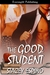 The Good Student by Stacey Espino