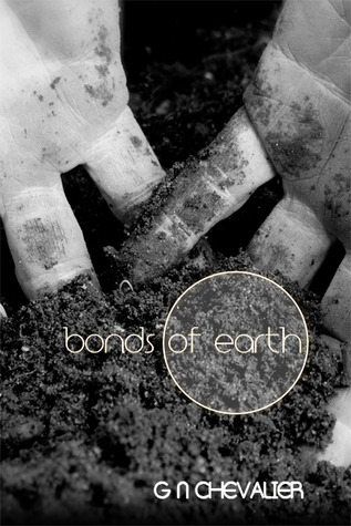 Bonds of Earth by G.N. Chevalier