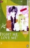 Fight Me, Love Me!! Vol. 5